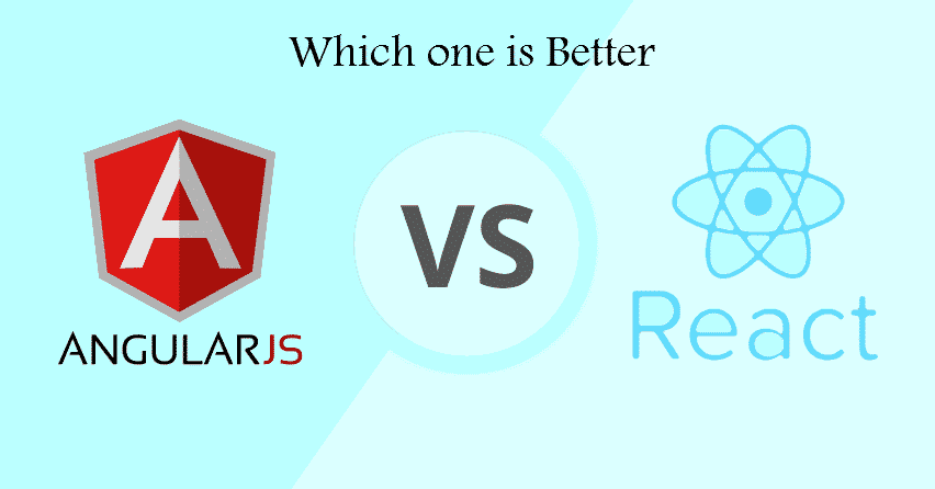 React Or AngularJS